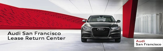 Audi San Francisco >> Lease Return Center At Audi San Francisco Audi San Francisco