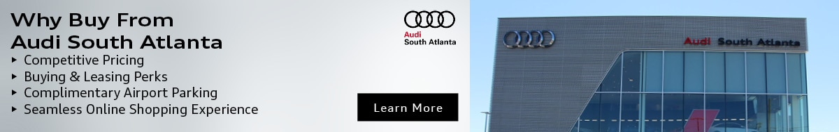 Why Buy From Audi South Atlanta
