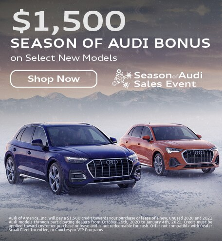 $1,500 Season of Audi Bonus
