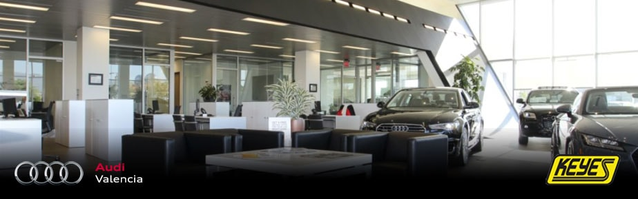 About Keyes Audi Valencia Near Los Angeles CA - Audi dealers southern california