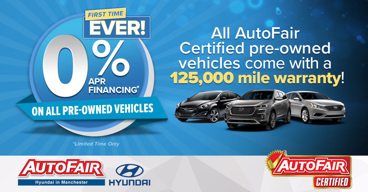 0% Financing on All Used Vehicles | AutoFair Hyundai in Manchester