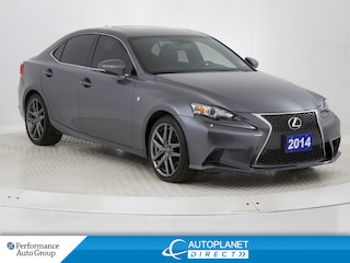 2014 LEXUS IS 250 AWD, F Sport, Navi, Back Up Cam, Sunroof! Sedan