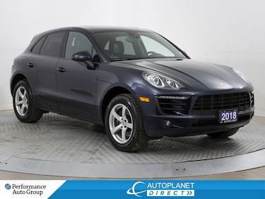 2018 Porsche Macan AWD, Navi, Back Up Cam, Pano Roof! SUV