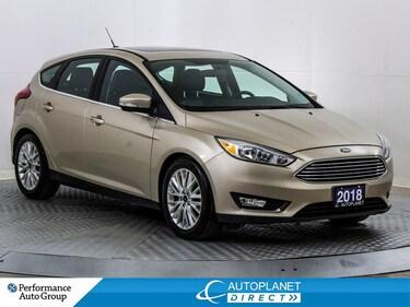 2018 Ford Focus Titanium, Back Up Cam, Sunroof, Remote Start! Hatchback