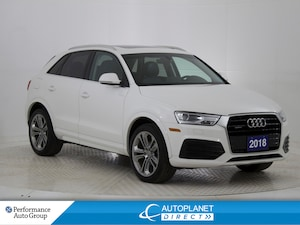 2018 Audi Q3 2.0T Quattro, Progressiv, Back Up Cam, Pano Roof!