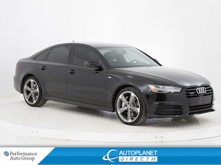 2016 Audi A6 3.0T Quattro, Technik, S-Line, Navi, Moon Roof! Sedan