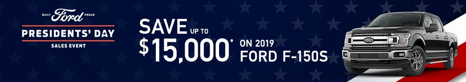 2019 Ford F150 Presidents' Day Sale