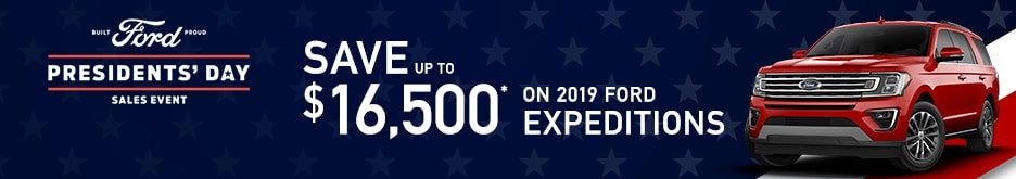 2019 Ford Expedition Presidents' Day Sale