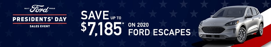 2020 Ford Escapes Presidents' Day Sale