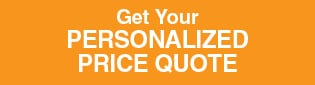 Get Your PERSONALIZED PRICE QUOTE