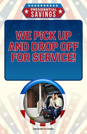 We Pick Up and Drop Off for Service