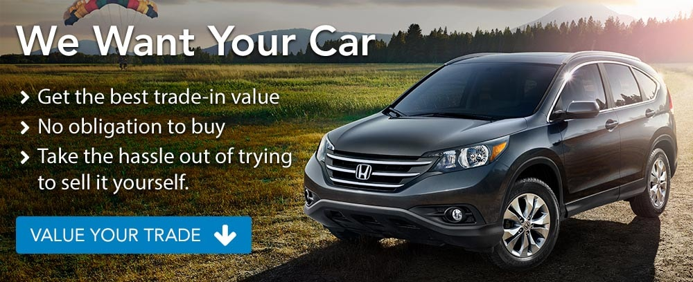 We want your car at Beaverton Honda. Get the best trade value with no obligation to buy. Take the hassle out of trying to sell it yourself.