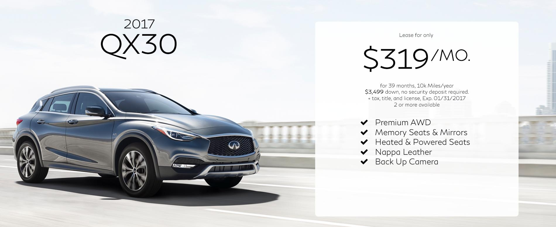Lease a 2017 Infiniti QX30 for $319 per month with $3,499 due at signing