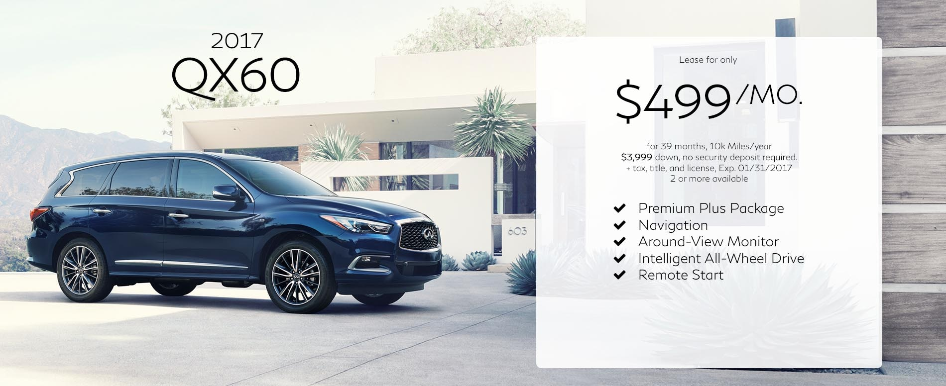 Lease a 2017 Infiniti QX60 for $499 per month with $3,999 due at signing