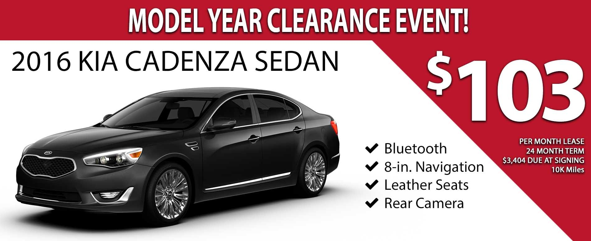 2016 Model Year Clearance Event - Lease a 2016 Kia Cadenza for only $103 per month! - Exp. 02/28/2017