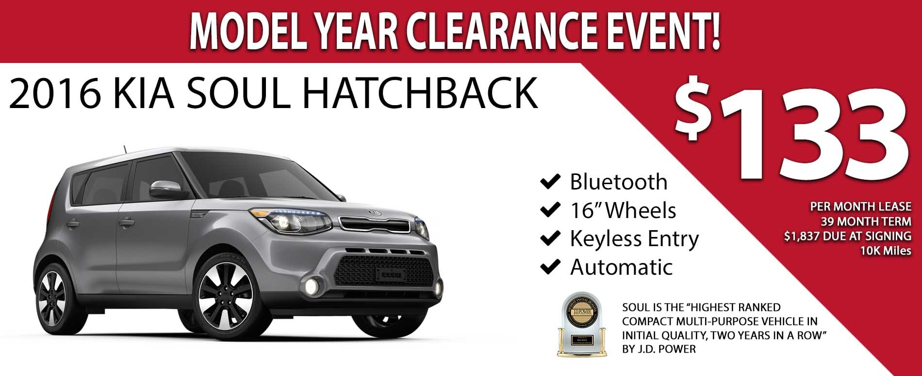 2016 Model Year Clearance Event - Lease a 2016 Kia Soul for only $133 per month! - Exp. 02/28/2017