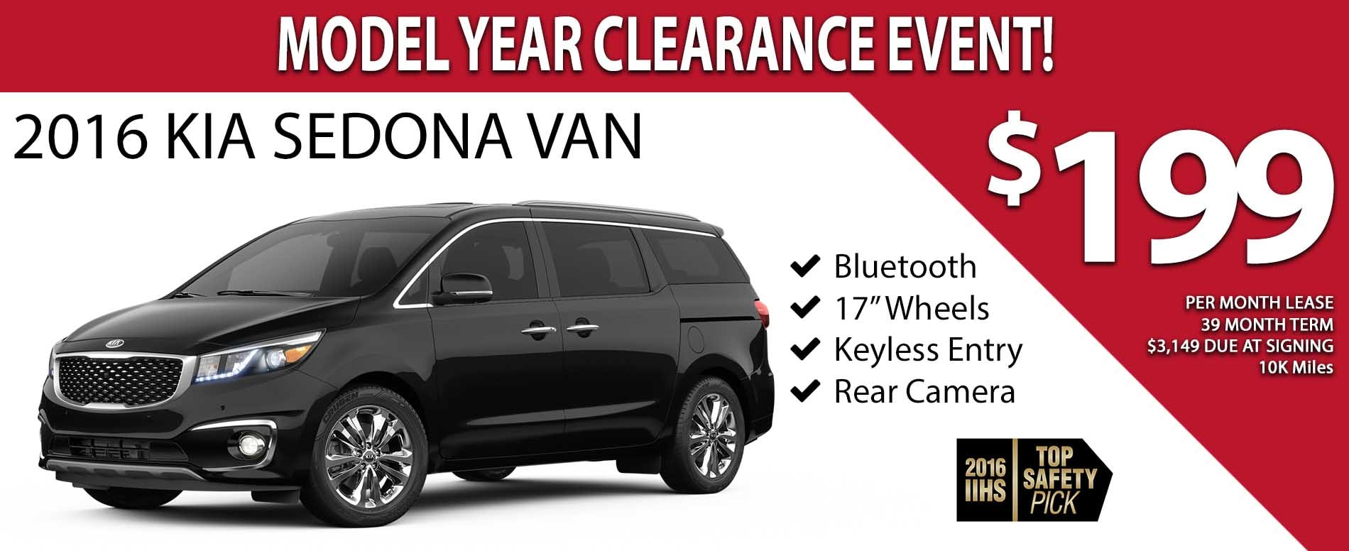 2016 Model Year Clearance Event - Lease a 2016 Kia Sedona for only $199 per month! - Exp. 02/28/2017