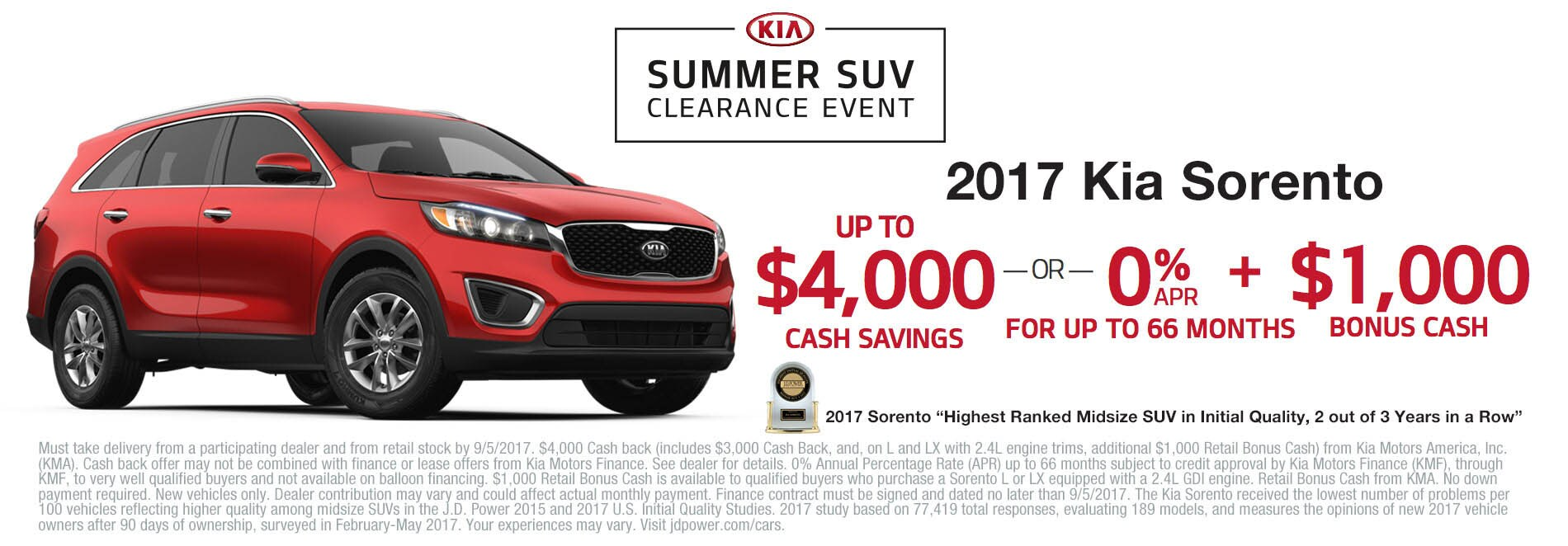 Get $4,000 cash savings or 0% APR financing plus $1,000 cash savings when you purchase a 2017 Kia Sorento.
