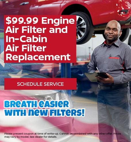 $99.99 Engine Air Filter and In-Cabin Air Filter Replacement