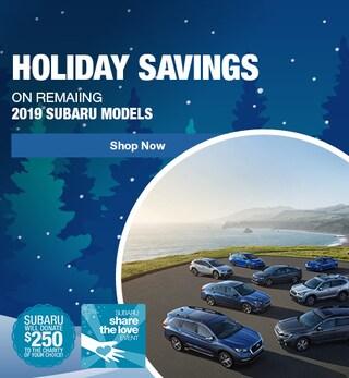 Holiday Savings on Remaining 2019 Subaru Models - December Special