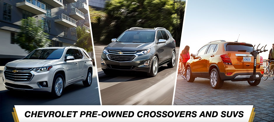 Chevrolet Pre-Owned Crossovers and SUVs