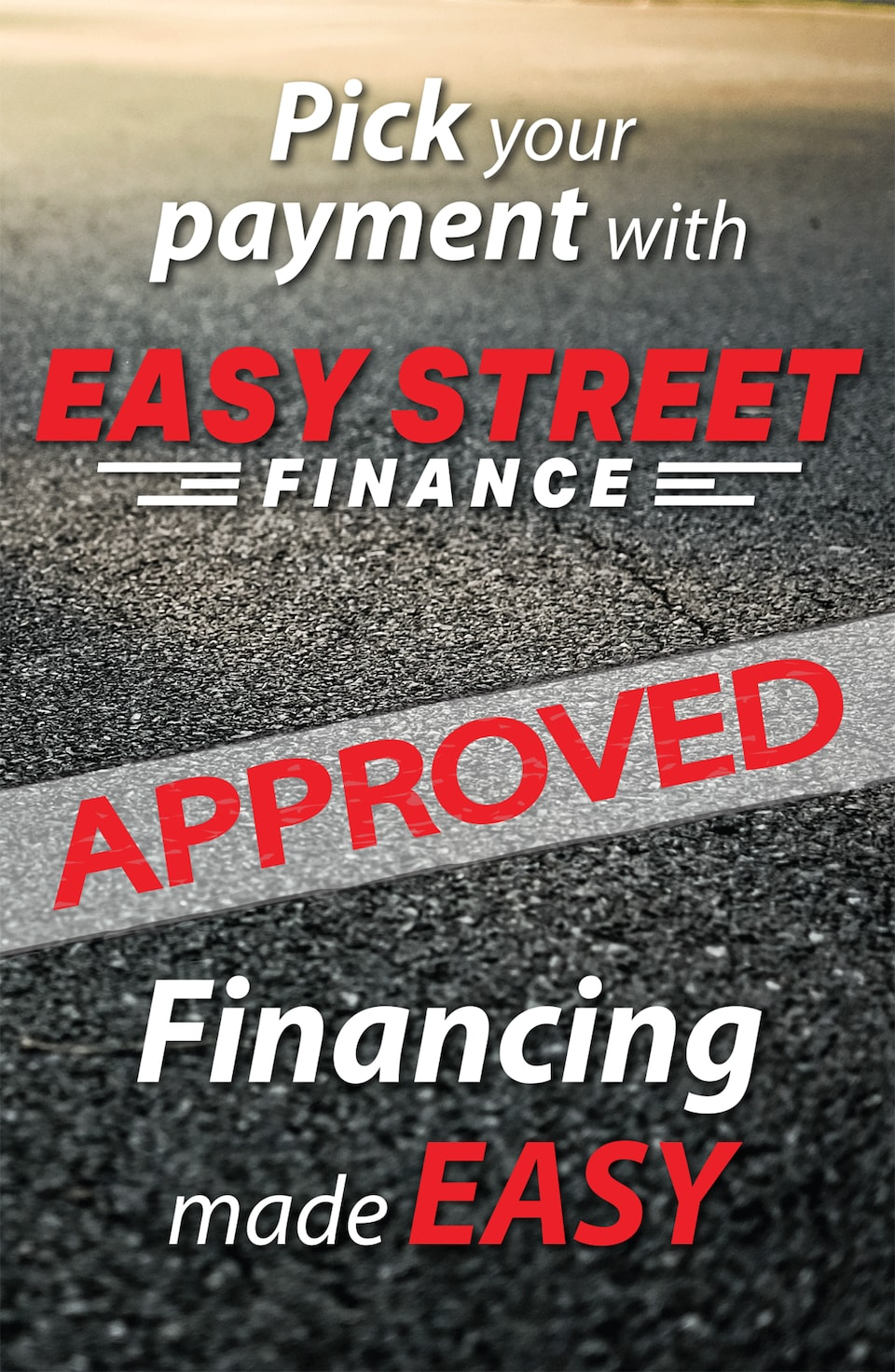 Easy Street - Pick Your Payment