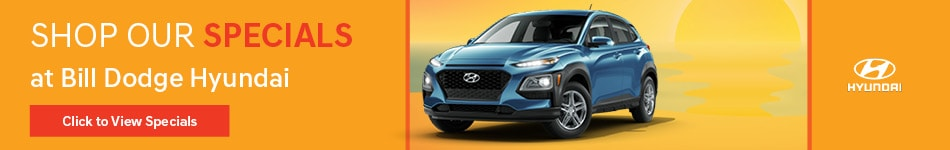 Shop Our Specials at Bill Dodge Hyundai