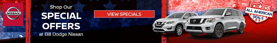 Shop Our Special Offers at Bill Dodge Nissan