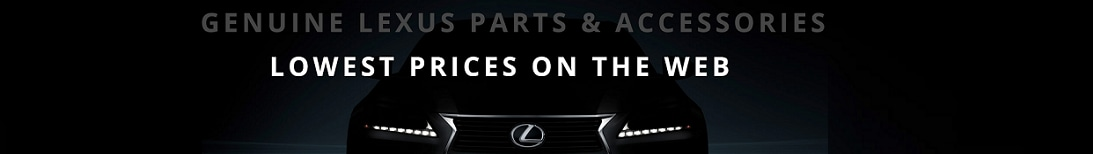 Lowest Price on Genuine Lexus Parts