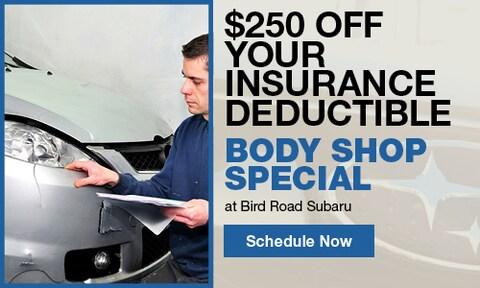 Insurance Deductible Body Shop Special
