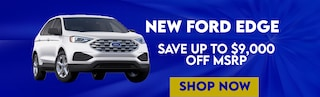 Save up to $9,000 Off a 2020 Ford Edge at Blaise Alexander Ford
