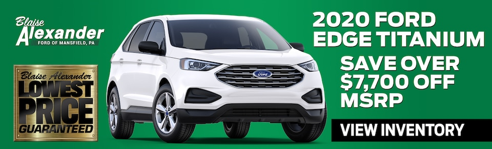 Find Your New Ford Edge Today at Blaise Alexander Ford in Mansfield, PA