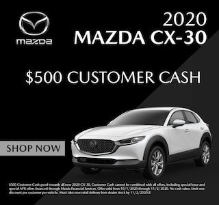 $500 cash back on select 2020 Mazda Mazda CX-30