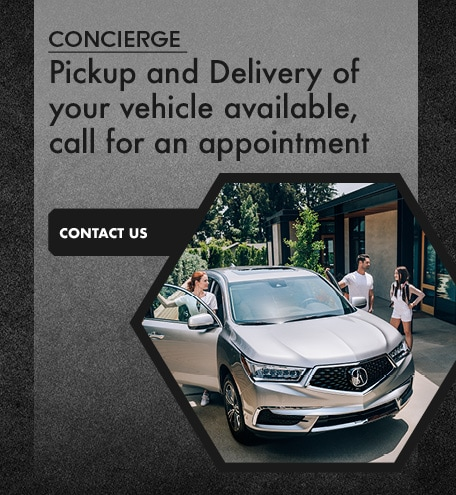 Concierge Pickup and Delivery of your vehicle, call for an appointment