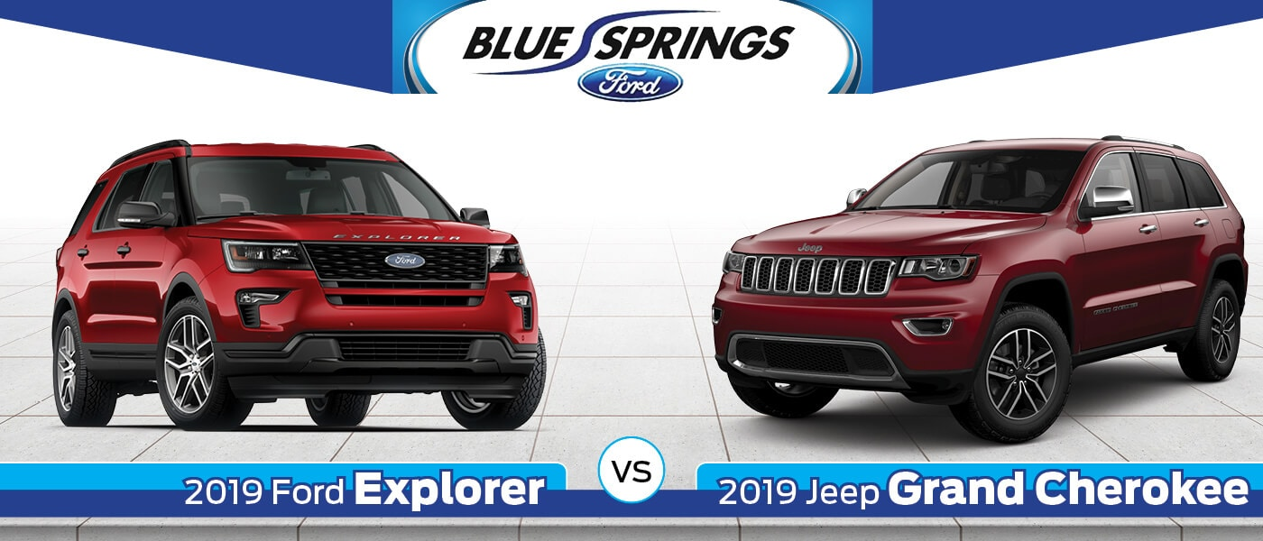 2019 Ford Explorer vs 2019 Jeep Grand Cherokee