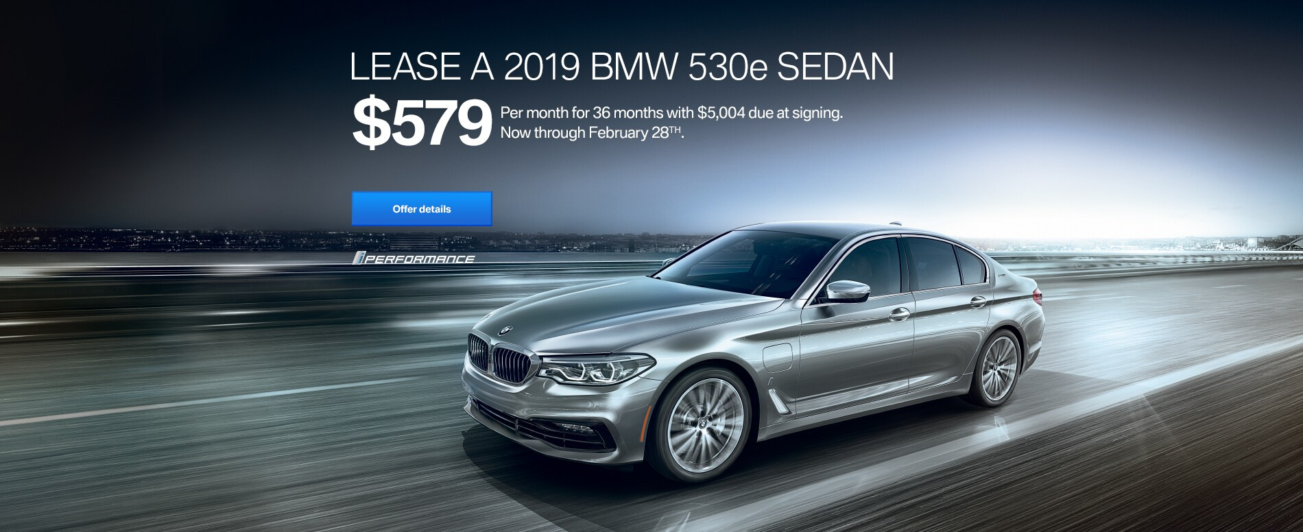 LEASE A 2019 BMW 530E FOR $569/MONTH FOR 36 MONTHS WITH