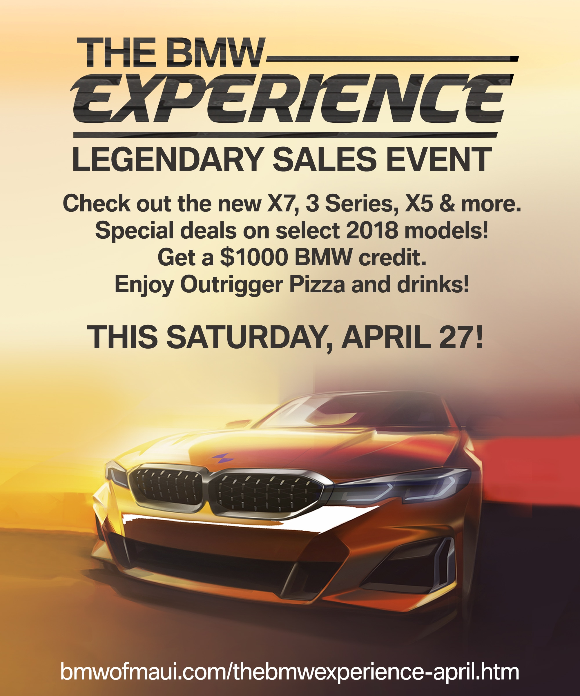 THE BMW EXPERIENCE - SATURDAY, APRIL 27, 2019