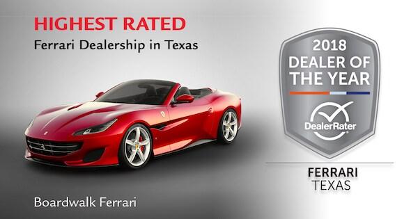 Boardwalk Ferrari Wins 2018 Dealerrater Ferrari Dealer Of The Year Award For Texas Boardwalk Ferrari