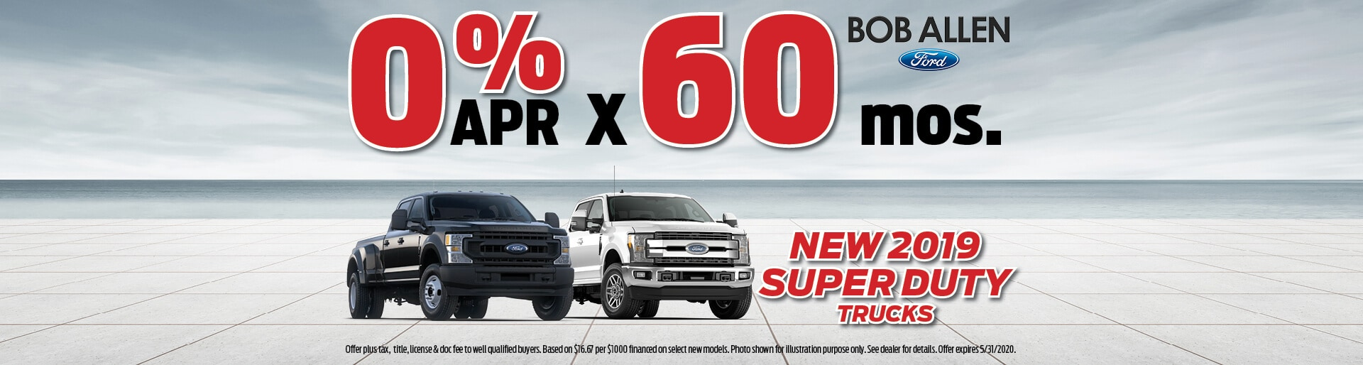 0% APR x 60 mos. on 2019 Superduty Trucks