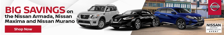 Nissan Armada, Maxima, & Murano