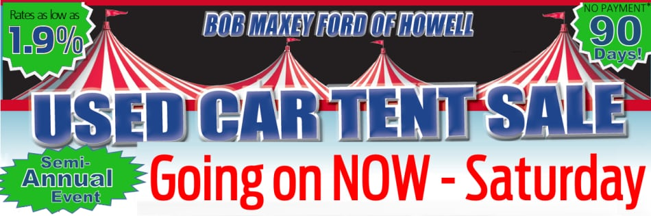 Used Car Tent Sale Bob Maxey Ford Of Howell Inc