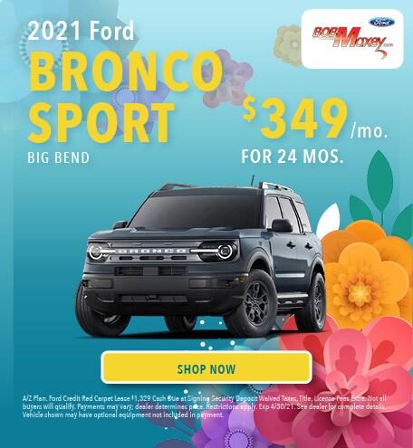 2021 Bronco Sport - April 2021