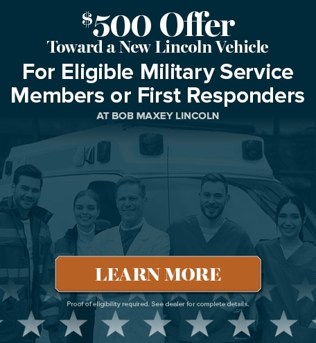 $500 Offer Toward a New Lincoln Vehicle