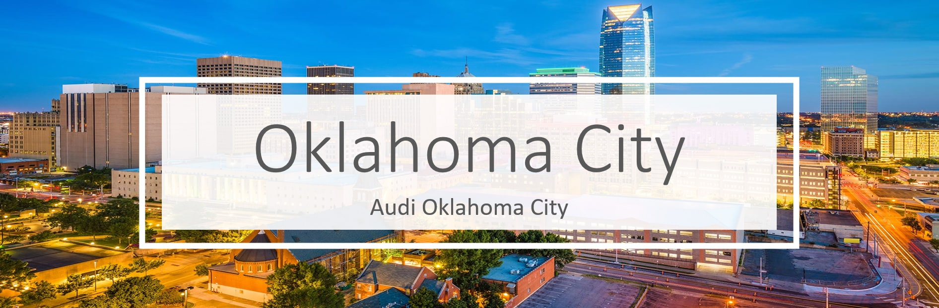 Audi vehicles and Service in Oklahoma City