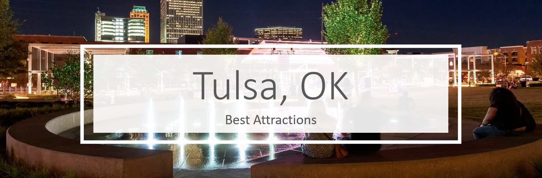 What attractions are in Tulsa, OK?