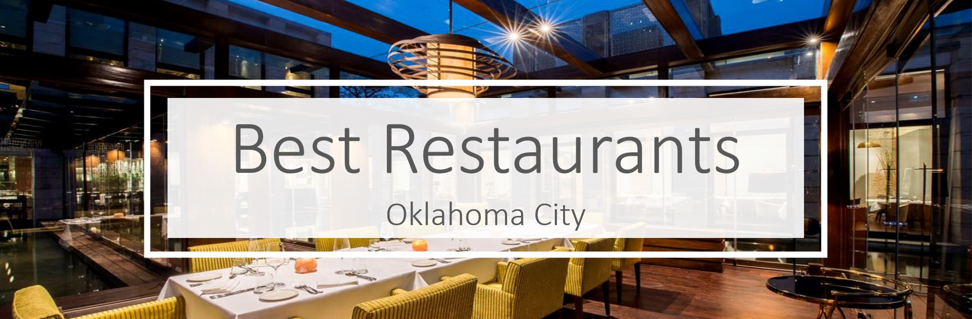 Best Restaurant in Oklahoma City