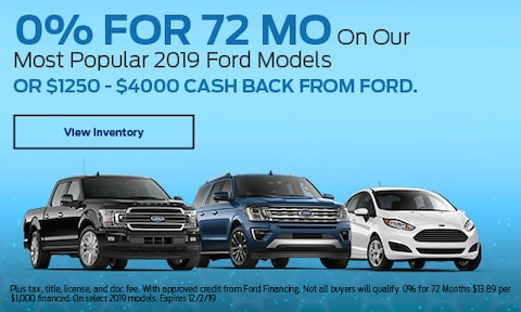 0% for 72 Mo On Our Most Popular 2019 Ford Models