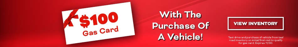 $100 Gas Card With The Purchase Of A Vehicle!