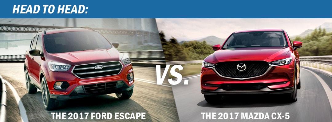 Head To Head The 2017 Ford Escape Vs The 2017 Mazda Cx 5