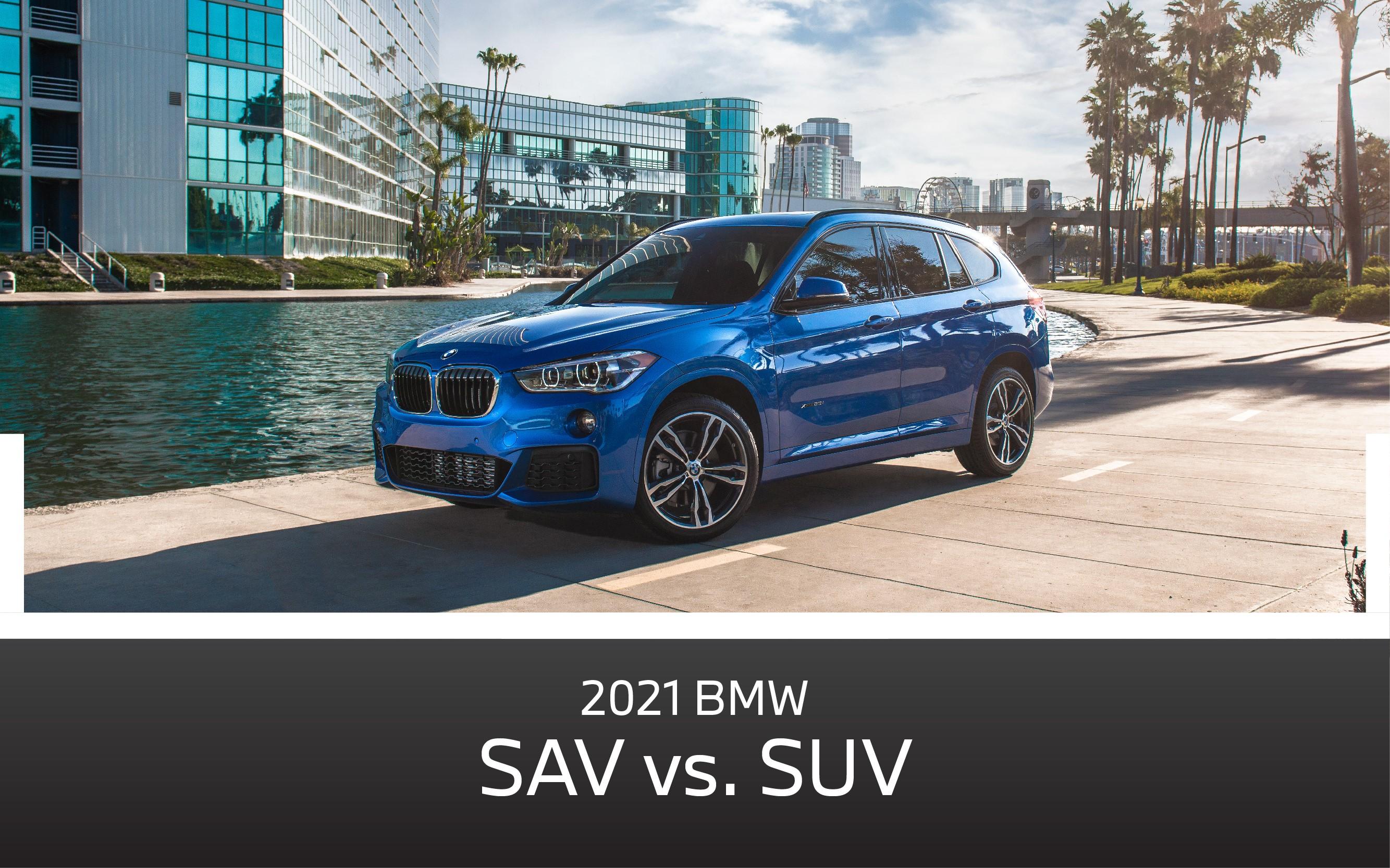 BMW SUV vs SAV